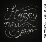 happy new year lettering | Shutterstock .eps vector #756815083