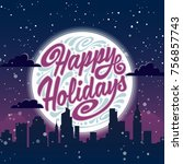 holiday greeting card with... | Shutterstock . vector #756857743