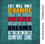 inspiring motivation quote with ... | Shutterstock .eps vector #756862567