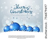 holiday greeting card merry... | Shutterstock .eps vector #756879697