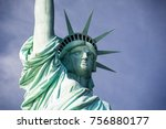 the statue of liberty. close up ... | Shutterstock . vector #756880177