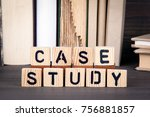 case study  wooden letters on... | Shutterstock . vector #756881857