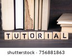 tutorial  wooden letters on... | Shutterstock . vector #756881863