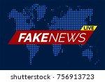 fake news live illustration...   Shutterstock .eps vector #756913723