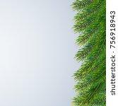 christmas background with fir... | Shutterstock .eps vector #756918943