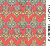 floral paisley seamless pattern.... | Shutterstock . vector #756919933