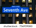 seventh avenue lit up sign at... | Shutterstock . vector #756959083