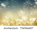holiday abstract glitter... | Shutterstock . vector #756966607