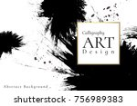abstract ink background....   Shutterstock .eps vector #756989383