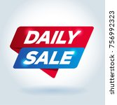 daily sale arrow tag sign. | Shutterstock .eps vector #756992323