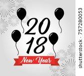 happy new year 2018 black... | Shutterstock .eps vector #757280053