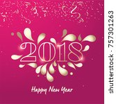 2018   happy new year lettering ...   Shutterstock .eps vector #757301263