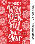 the most wonderful time of the... | Shutterstock .eps vector #757364233