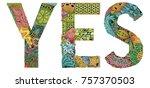 word yes. vector decorative... | Shutterstock .eps vector #757370503