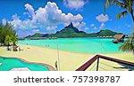bora bora  french polynesia. | Shutterstock . vector #757398787