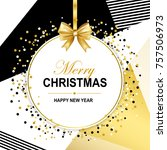 merry christmas and happy new... | Shutterstock .eps vector #757506973