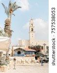 tel aviv jaffa israel  ... | Shutterstock . vector #757538053