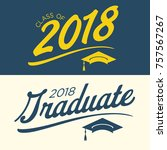 class of 2018 congratulations...   Shutterstock .eps vector #757567267