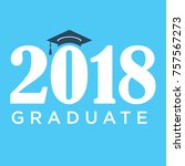 class of 2018 congratulations... | Shutterstock .eps vector #757567273