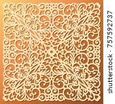 laser die cut ornamental square ... | Shutterstock .eps vector #757592737