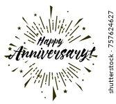 happy anniversary  beautiful... | Shutterstock .eps vector #757624627