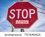 stop eating animals vegan... | Shutterstock . vector #757690423
