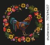 embroidery rooster and wreath...   Shutterstock .eps vector #757694257