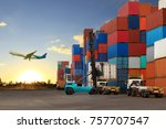 forklift handling container box ... | Shutterstock . vector #757707547