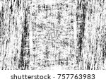 grunge black and white seamless ... | Shutterstock . vector #757763983