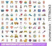 100 maternity leave icons set.... | Shutterstock .eps vector #757786363