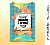 happy thanksgiving vector... | Shutterstock .eps vector #757808593