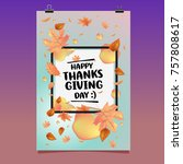 happy thanksgiving vector... | Shutterstock .eps vector #757808617