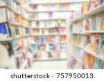 abstract blur of library book...   Shutterstock . vector #757950013