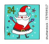 advent calendar. santa claus.... | Shutterstock .eps vector #757959517