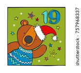 advent calendar. bear. santa... | Shutterstock .eps vector #757968337