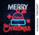 santa claus hat sign. neon sign.... | Shutterstock .eps vector #758010607