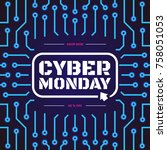 cyber monday sale banner with... | Shutterstock .eps vector #758051053