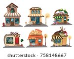 set of shops. a collection of... | Shutterstock .eps vector #758148667