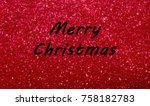 merry christmas red sparkle...   Shutterstock . vector #758182783