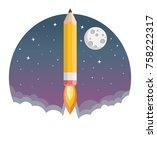 pencil rocket with moon flat... | Shutterstock .eps vector #758222317