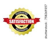 satisfaction round gold badge... | Shutterstock .eps vector #758269357