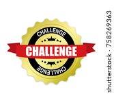 challenge round gold badge with ... | Shutterstock .eps vector #758269363