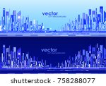 futuristic city skylines at day ... | Shutterstock .eps vector #758288077