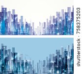 futuristic city skylines at day ... | Shutterstock . vector #758375203