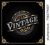 vintage luxury banner template... | Shutterstock .eps vector #758379007