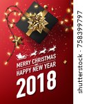 2018 merry christmas and happy... | Shutterstock .eps vector #758399797