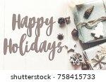 happy holidays text  seasonal...   Shutterstock . vector #758415733