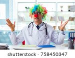 funny pediatrician with clown... | Shutterstock . vector #758450347