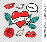 my baby. rose  lips  heart ... | Shutterstock .eps vector #758462947