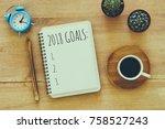 top view 2018 goals list with... | Shutterstock . vector #758527243